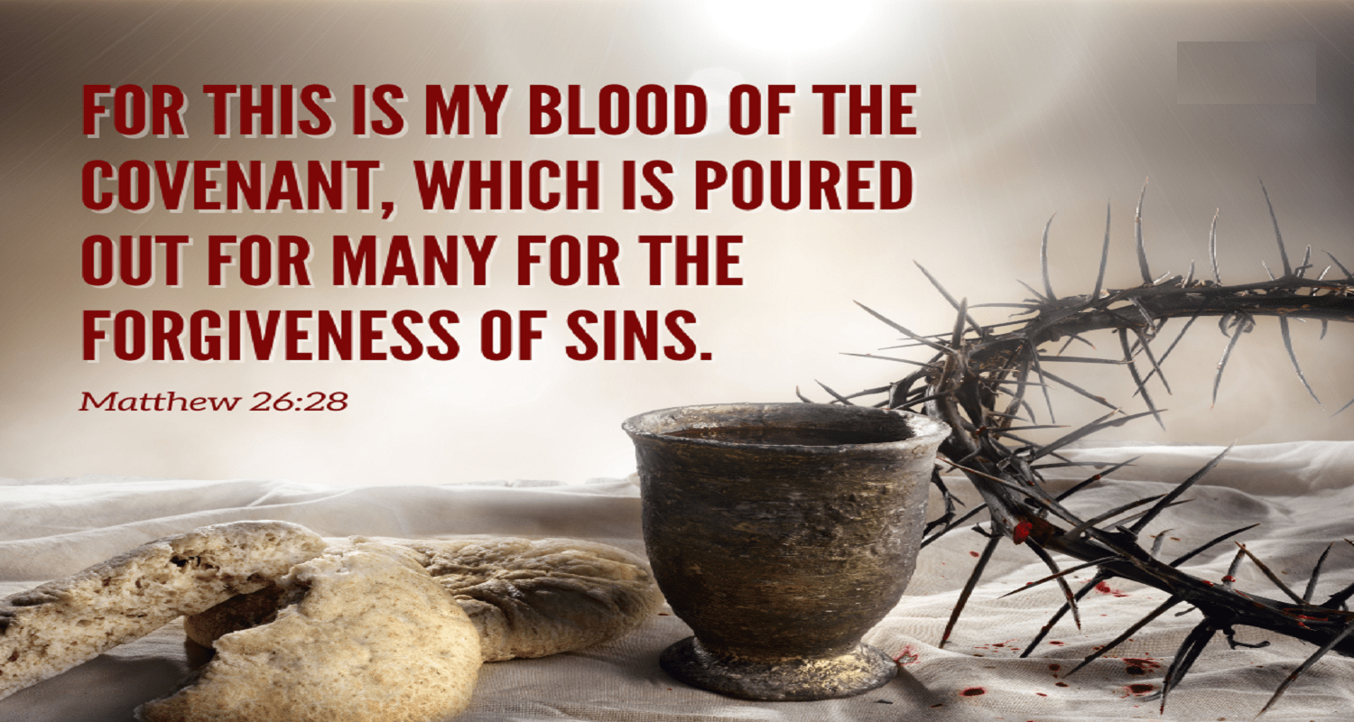 Matthew 26:28 This is my blood of the covenant (Listen to, Dramatized or  Read) - GNT - Uplifting Scriptures